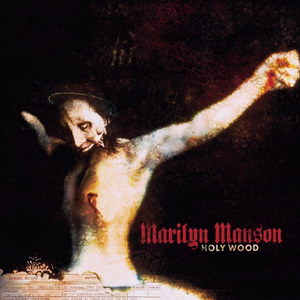 marilyn-manson-holy-wood-in-the-shadow-of-the-valley-of-death-2000