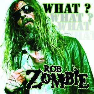 photo-rob-zombie-what-single