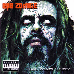 rob-zombie-past-present-future-album-mp3-2003_1