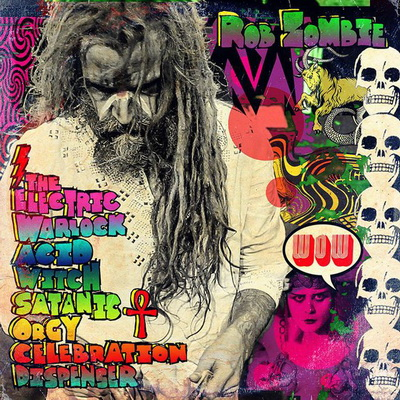 Rob Zombie - The Electric Warlock