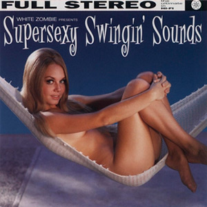 photo-White-Zombie-Supersexy-Swingin'-Sounds-1996